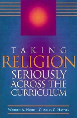 Taking Religion Seriously Across the Curriculum-9780871203182--Warren Nord-Association for Supervision & Curriculum Development