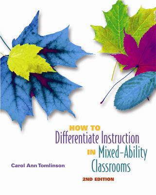 How to differentiate instruction in mixed-ability classrooms-9780871205124-2-Tomlinson, Carol A.-Association for Supervision & Curriculum Development
